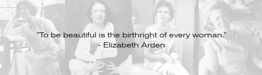 Il mantra di Elizabeth Arden